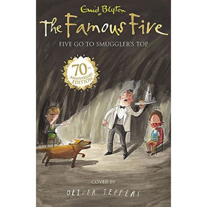 Five Go To Smuggler's Top: Book 4 (Famous Five)